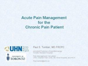 Acute Pain Management for the Chronic Pain Patient