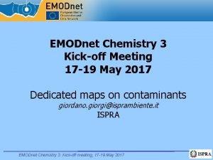 EMODnet Chemistry 3 Kickoff Meeting 17 19 May