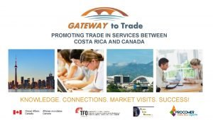 1 PROMOTING TRADE IN SERVICES BETWEEN COSTA RICA
