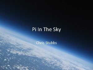 Pi In The Sky Chris Stubbs Whats in