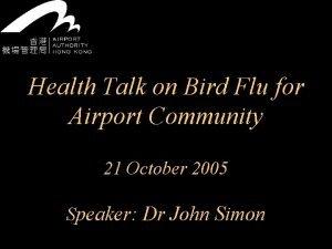 Health Talk on Bird Flu for Airport Community