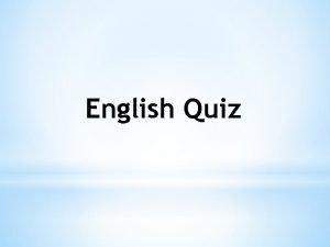 English Quiz 1 How often do you play