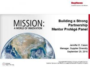 Building a Strong Partnership Mentor Protg Panel Jennifer