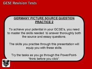 GCSE Revision Tests GERMANY PICTURE SOURCE QUESTION PRACTICE