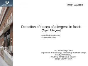 ERANET project 08185 Detection of traces of allergens