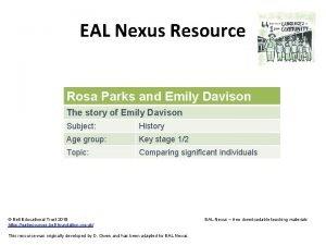EAL Nexus Resource Rosa Parks and Emily Davison