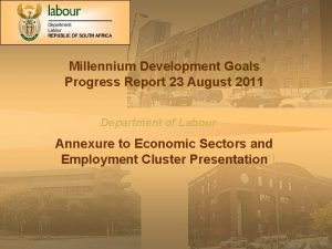 Millennium Development Goals Progress Report 23 August 2011