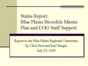 Status Report Blue Plains Biosolids Master Plan and
