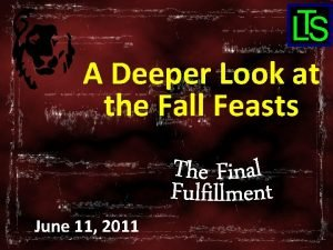 LTS A Deeper Look at the Fall Feasts