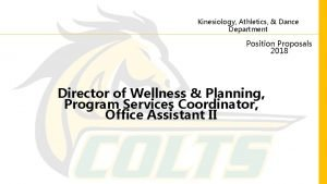 Kinesiology Athletics Dance Department Position Proposals 2018 Director