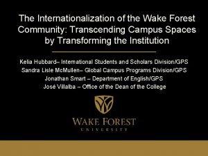The Internationalization of the Wake Forest Community Transcending