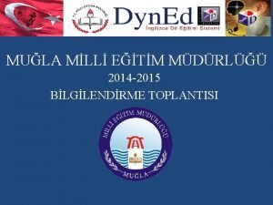 MULA MLL ETM MDRL 2014 2015 BLGLENDRME TOPLANTISI