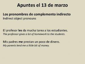 Apuntes el 13 de marzo Los pronombres de