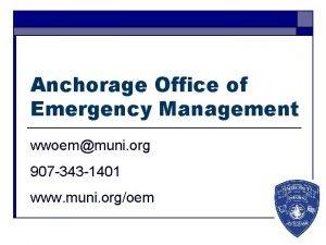 Anchorage Office of Emergency Management wwoemmuni org 907