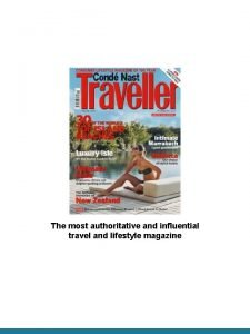 The most authoritative and influential travel and lifestyle