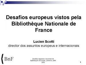 Desafios europeus vistos pela Bibliothque Nationale de France
