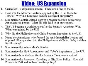 Video US Expansion 1 Causes of US expansion