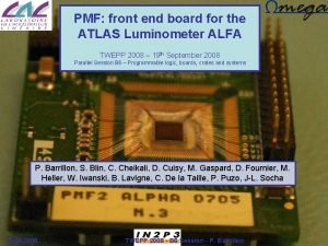 PMF front end board for the ATLAS Luminometer