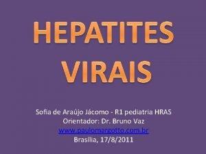 Sofia de Arajo Jcomo R 1 pediatria HRAS
