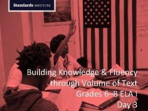 Building Knowledge Fluency through Volume of Text Grades