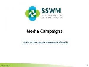 Media Campaigns Drte Peters seecon international gmbh Media