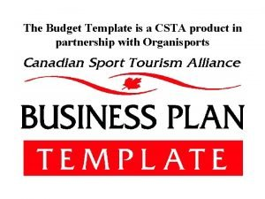 The Budget Template is a CSTA product in