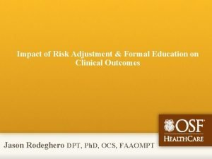 Impact of Risk Adjustment Formal Education on Clinical