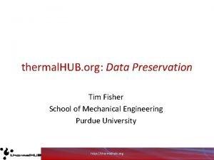 thermal HUB org Data Preservation Tim Fisher School
