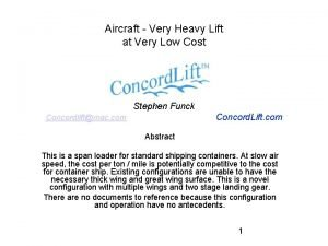 Aircraft Very Heavy Lift at Very Low Cost
