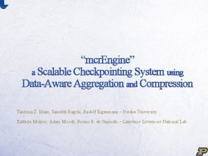 mcr Engine a Scalable Checkpointing System using DataAware