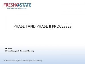 PHASE I AND PHASE II PROCESSES Sources Office