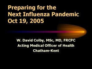 Preparing for the Next Influenza Pandemic Oct 19