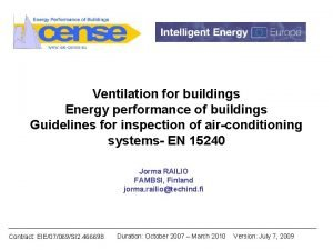 Ventilation for buildings Energy performance of buildings Guidelines
