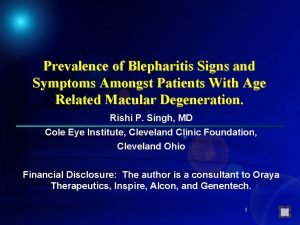 Prevalence of Blepharitis Signs and Symptoms Amongst Patients