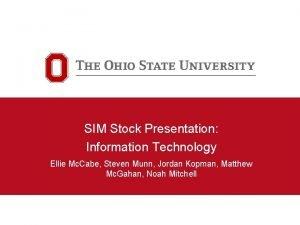 SIM Stock Presentation Information Technology Ellie Mc Cabe