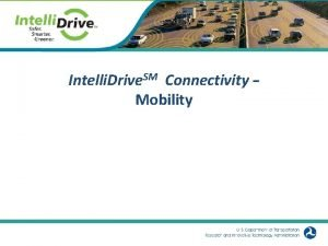 Intelli Drive SM Connectivity Mobility 1 SM What