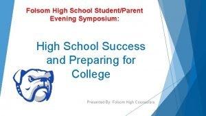 Folsom High School StudentParent Evening Symposium High School
