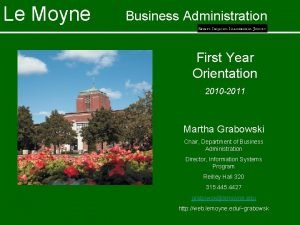 Le Moyne Business Administration First Year Orientation 2010