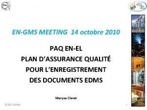 ENGMS MEETING 14 octobre 2010 PAQ ENEL PLAN
