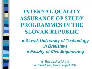 INTERNAL QUALITY ASSURANCE OF STUDY PROGRAMMES IN THE