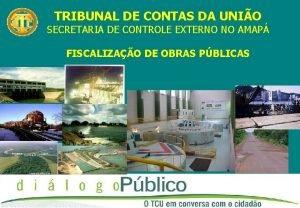 TRIBUNAL DE CONTAS DA UNIO SECRETARIA DE CONTROLE
