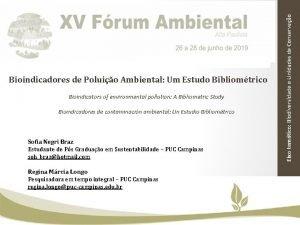 Bioindicators of environmental pollution A Bibliometric Study Bioindicadores