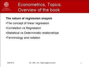 Econometrics Topics Overview of the book The nature