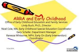 ARRA and Early Childhood Office of Early Childhood