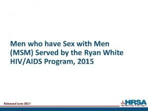 Men who have Sex with Men MSM Served