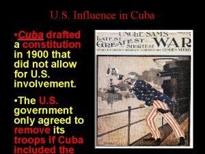 U S Influence in Cuba Cuba drafted a