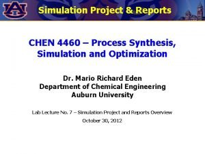 Simulation Project Reports CHEN 4460 Process Synthesis Simulation