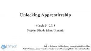 Unlocking Apprenticeship March 24 2018 Prepare Rhode Island