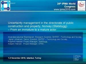 24 th IPMA World Congress www ipma 2010