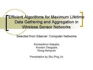 Efficient Algorithms for Maximum Lifetime Data Gathering and
